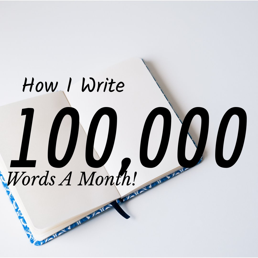 How I write 100,000 words a month! Wondering how to write 100,000 words a month? Check out this post.