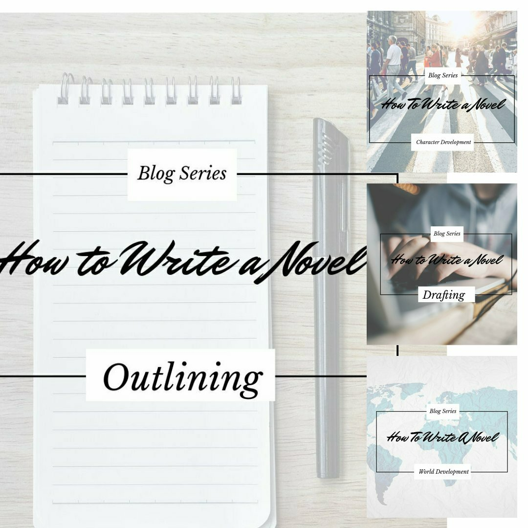How to Write a Novel Blog Series