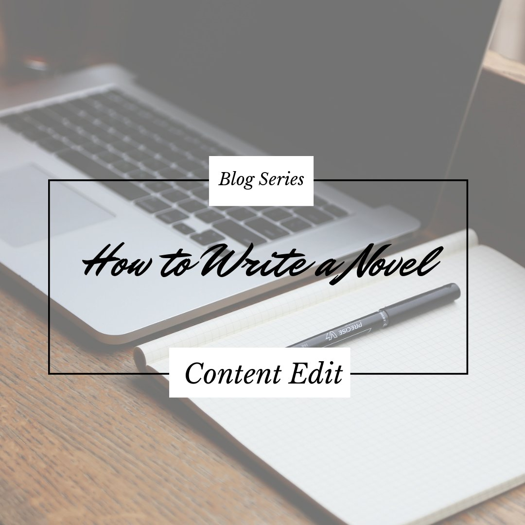 How to write a novel. how to edit your manuscript for content.