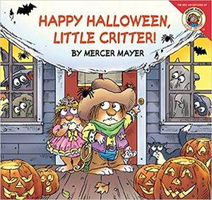 10 Adorable Picture Books for Halloween: Happy Halloween, Little Critter!
